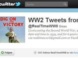 Den II. Weltkrieg auf Twitter miterleben