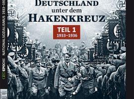 GEO Epoche: Deutschland unter dem Hakenkreuz