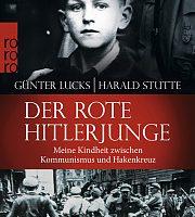 Spannender Zeitzeugenbericht: Der Rote Hitlerjunge