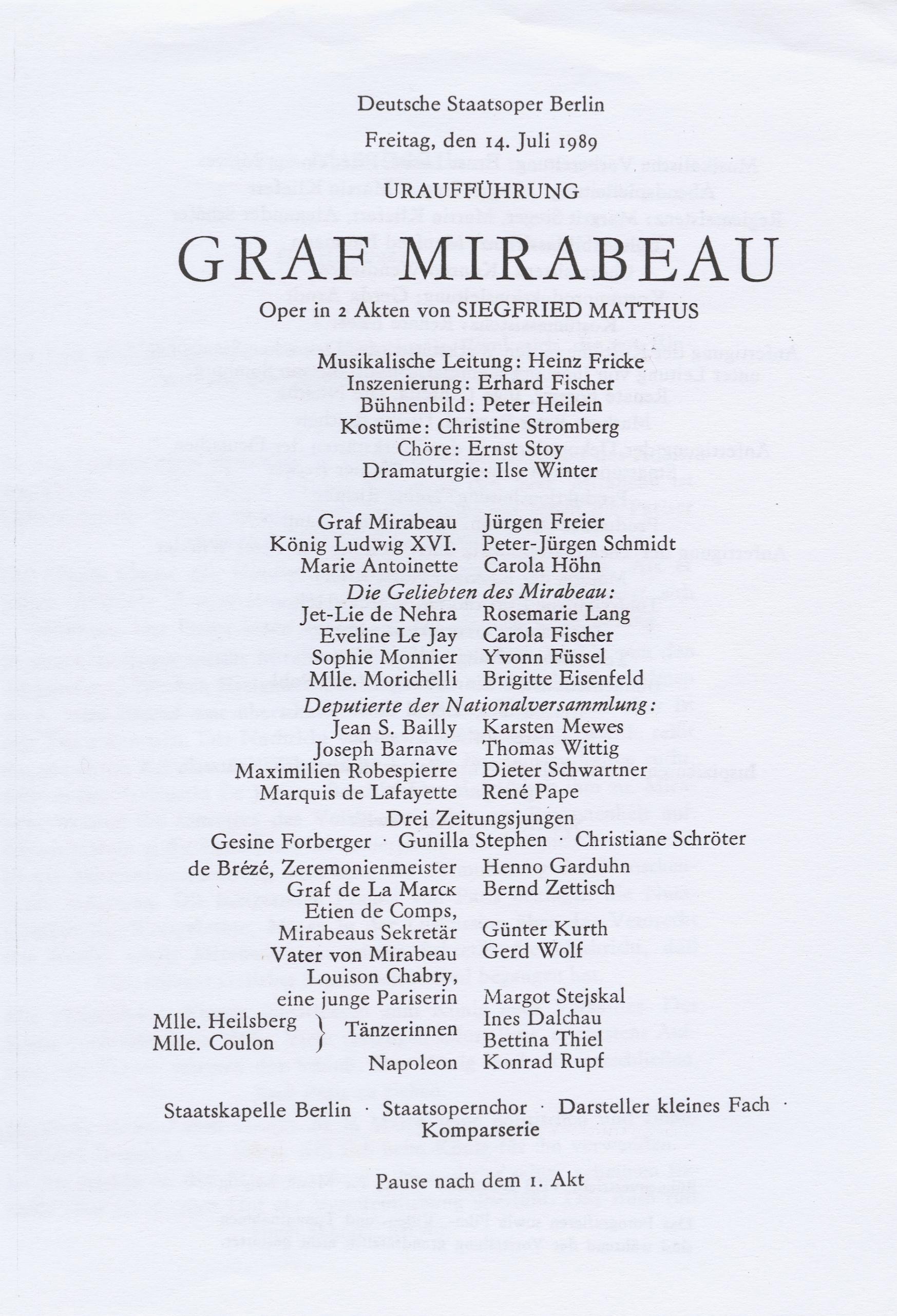 Die Mitwirkenden bei der Uraufführung der Oper Graf Mirabeau am 14. Juli 1989 in der Deutschen Staatsoper Berlin