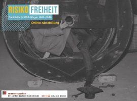 Online-Ausstellung zum Thema Fluchthilfe  veröffentlicht