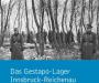 Rezension: Das Gestapo Lager Innsbruck-Reichenau