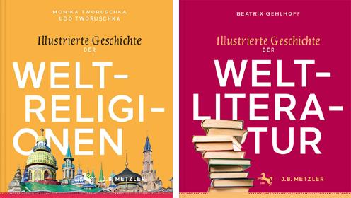 Die 2 neuen Bände der Illustrierten Geschichte: Weltreligionen und Weltliteratur. Bild-Cover (c) J.B. Metzler / Springer Verlag