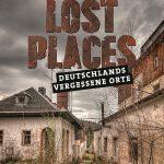 (c) Thor Larsson Lundberg, aus: Lost Places, Heel Verlag, Königswinter